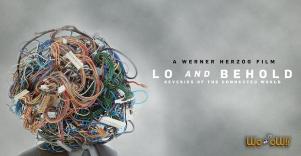 Lo and Behold, Reveries of the Connected World - Documentary 2016